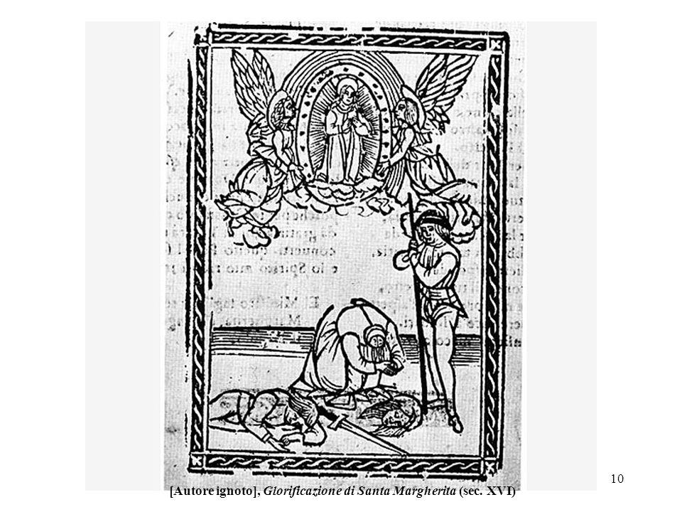 [Autore ignoto], Glorificazione di Santa Margherita (sec. XVI)
